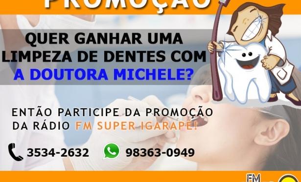 LIMPEZA DE DENTES COM A DOUTORA MICHELE. de0d8c2b69
